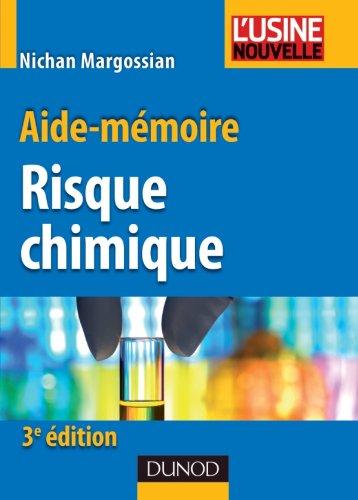 Aide mémoire du risque chimique 3ème édition